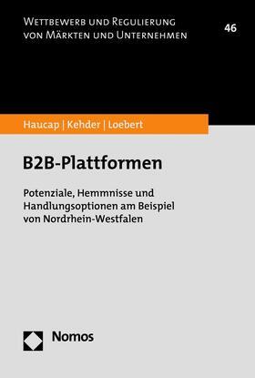 Haucap / Kehder / Loebert   B2B-Plattformen   E-Book   sack.de