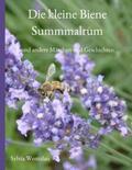 Wentzlau |  Die kleine Biene Summmalrum | Buch |  Sack Fachmedien
