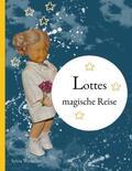 Wentzlau |  Lottes magische Reise | Buch |  Sack Fachmedien