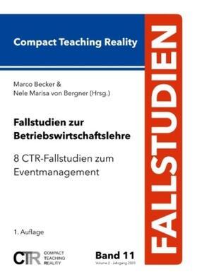 Becker / von Bergner   Fallstudien zur Betriebswirtschaftslehre - Band 11   Buch   sack.de
