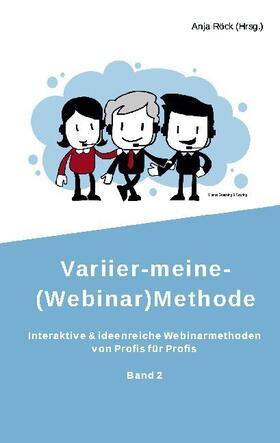 Röck / Dundler / Hammermann-Merker | Variier-meine-(Webinar)Methode | Buch | sack.de