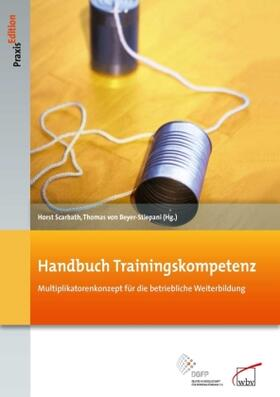 Scarbath / von Beyer-Stiepani | Handbuch Trainingskompetenz | Buch | sack.de