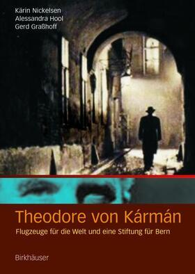 Nickelsen / Hool / Grasshoff | Theodore von Kármán | Buch | sack.de