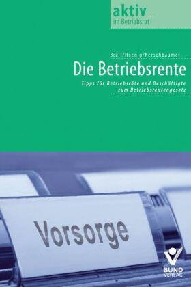 Kerschbaumer / Hoenig / Brall   Betriebliche Altersversorgung   Buch   Sack Fachmedien