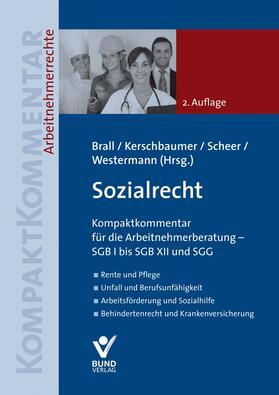 Brall / Kerschbaumer / Scheer | Sozialrecht | Buch | Sack Fachmedien