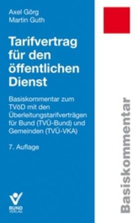 Görg / Guth | Tarifvertrag für den öffentlichen Dienst | Buch | Sack Fachmedien