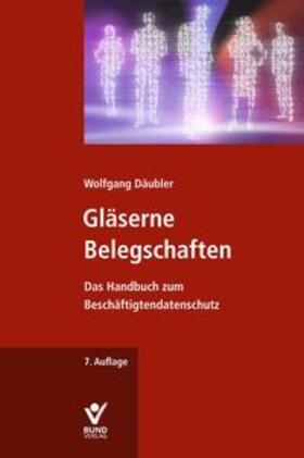 Däubler | Gläserne Belegschaften | Buch | Sack Fachmedien