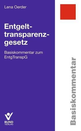 Oerder / Wenckebach | Entgelttransparenzgesetz | Buch | Sack Fachmedien