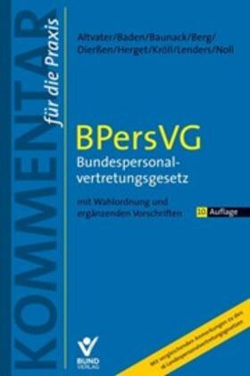 Altvater / Baden / Baunack   Bundespersonalvertretungsgesetz: BPersVG   Buch   sack.de
