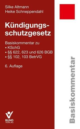Altmann / Schneppendahl | Kündigungsschutzgesetz | Buch | sack.de