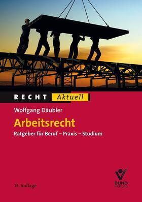 Däubler | Arbeitsrecht | Buch | sack.de