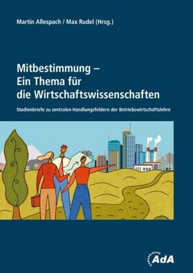 Allespach / Rudel   Mitbestimmung - Ein Thema für die Wirtschaftswissenschaften   Buch   sack.de