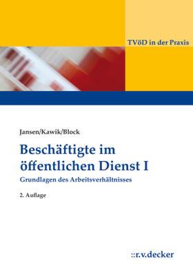 Jansen / Kawik / Block | Beschäftigte im Öffentlichen Dienst I | Buch | sack.de