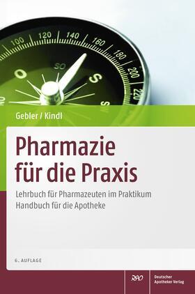 Kindl / Gebler | Pharmazie für die Praxis, m. CD-ROM | Buch | sack.de