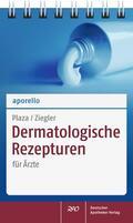 Plaza / Ziegler    aporello Dermatologische Rezepturen   Buch    Sack Fachmedien