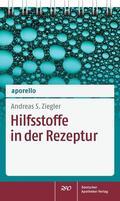Ziegler    aporello Hilfsstoffe in der Rezeptur   Buch    Sack Fachmedien