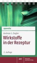 Ziegler    aporello Wirkstoffe in der Rezeptur   Buch    Sack Fachmedien