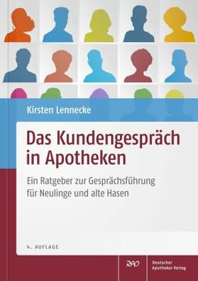 Lennecke | Das Kundengespräch in Apotheken | Buch | sack.de
