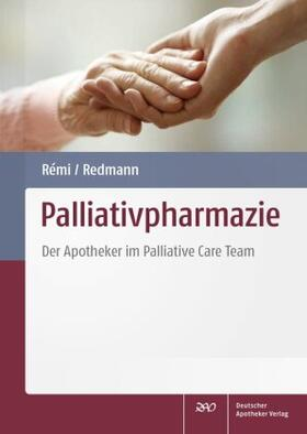 Rémi / Redmann | Palliativpharmazie | Buch | sack.de