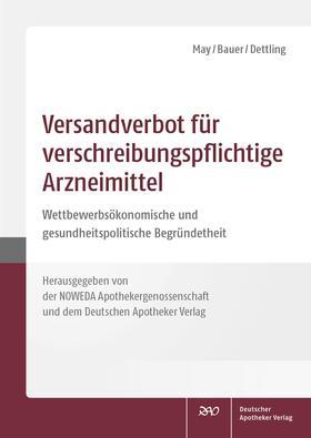 May / Bauer / Dettling | Versandverbot für verschreibungspflichtige Arzneimittel | Buch | sack.de