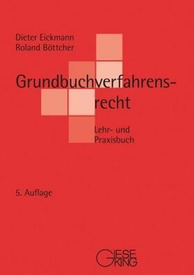 Eickmann / Böttcher | Grundbuchverfahrensrecht | Buch | sack.de
