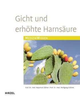 Zöllner / Gröbner | Gicht und erhöhte Harnsäure | Buch | sack.de