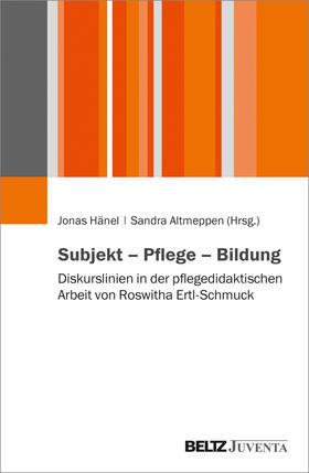 Hänel / Altmeppen | Subjekt - Pflege - Bildung | Buch | sack.de