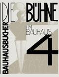Schlemmer / Moholy-Nagy / Molnár |  Die Bühne im Bauhaus | Buch |  Sack Fachmedien
