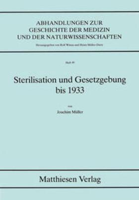 Müller | Sterilisation und Gesetzgebung bis 1933 | Buch | sack.de