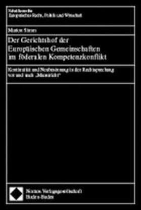 Der Gerichtshof der Europäischen Gemeinschaften im föderalen Kompetenzkonflikt | Buch | sack.de