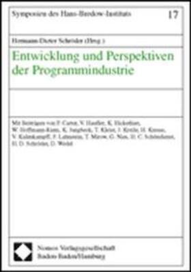 Schröder | Entwicklung und Perspektiven der Programmindustrie | Buch | sack.de