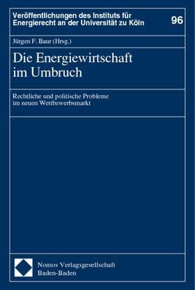 Baur | Die Energiewirtschaft im Umbruch | Buch | sack.de