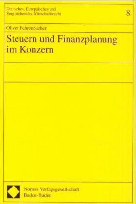 Steuern und Finanzplanung im Konzern   Buch   sack.de