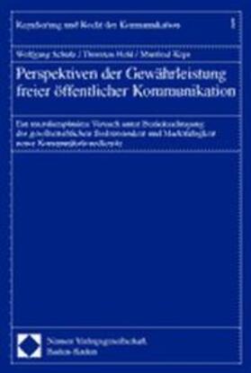 Schulz / Held / Kops   Perspektiven der Gewährleistung freier öffentlicher Kommunikation   Buch   sack.de