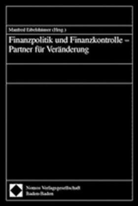 Eibelshäuser | Finanzpolitik und Finanzkontrolle - Partner für Veränderung | Buch | sack.de