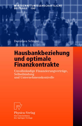 Schäfer | Hausbankbeziehung und optimale Finanzkontrakte | Buch | sack.de