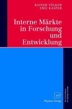 Völker / Kasper   Interne Märkte in Forschung und Entwicklung   Buch   sack.de