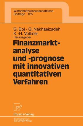 Bol / Vollmer / Nakhaeizadeh | Finanzmarktanalyse und- prognose mit innovativen quantitativen Verfahren | Buch | sack.de