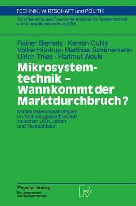 Bierhals / Cuhls / Weule   Mikrosystemtechnik - Wann kommt der Marktdurchbruch?   Buch   sack.de