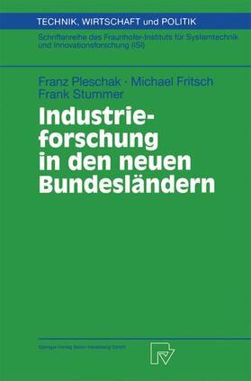 Pleschak / Stummer / Fritsch   Industrieforschung in den neuen Bundesländern   Buch   sack.de