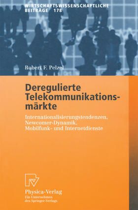 Pelzel | Deregulierte Telekommunikationsmärkte | Buch | sack.de