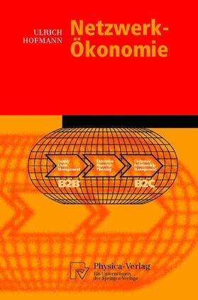 Hofmann   Netzwerk-Ökonomie   Buch   sack.de