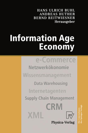 Buhl / Reitwiesner / Huther   Information Age Economy   Buch   sack.de
