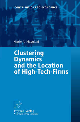 Maggioni | Clustering Dynamics and the Location of High-Tech-Firms | Buch | sack.de