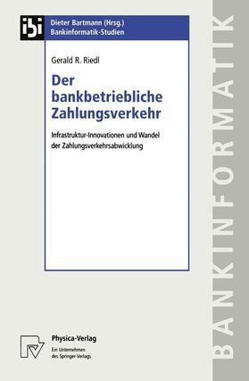 Riedl | Der bankbetriebliche Zahlungsverkehr | Buch | sack.de