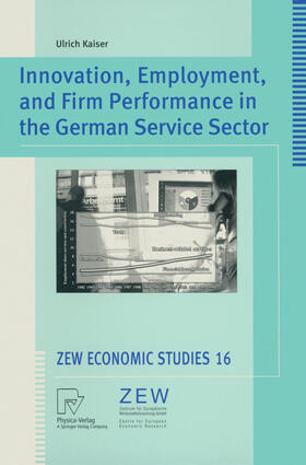 Kaiser   Innovation, Employment, and Firm Performance in the German Service Sector   Buch   sack.de