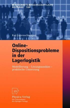 Gutenschwager | Online-Dispositionsprobleme in der Lagerlogistik | Buch | sack.de