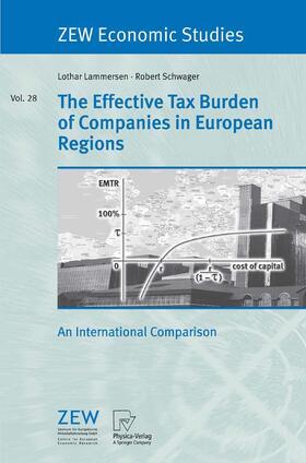 Lammersen / Schwager   The Effective Tax Burden of Companies in European Regions   Buch   sack.de