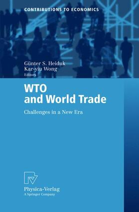 Wong / Heiduk | WTO and World Trade | Buch | sack.de