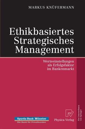 Knüfermann | Ethikbasiertes Strategisches Management | Buch | sack.de